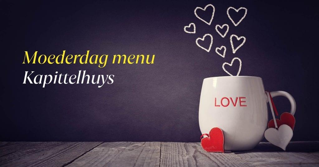 Moederdag kado menu brasserie kapittelhuys hoegaarden